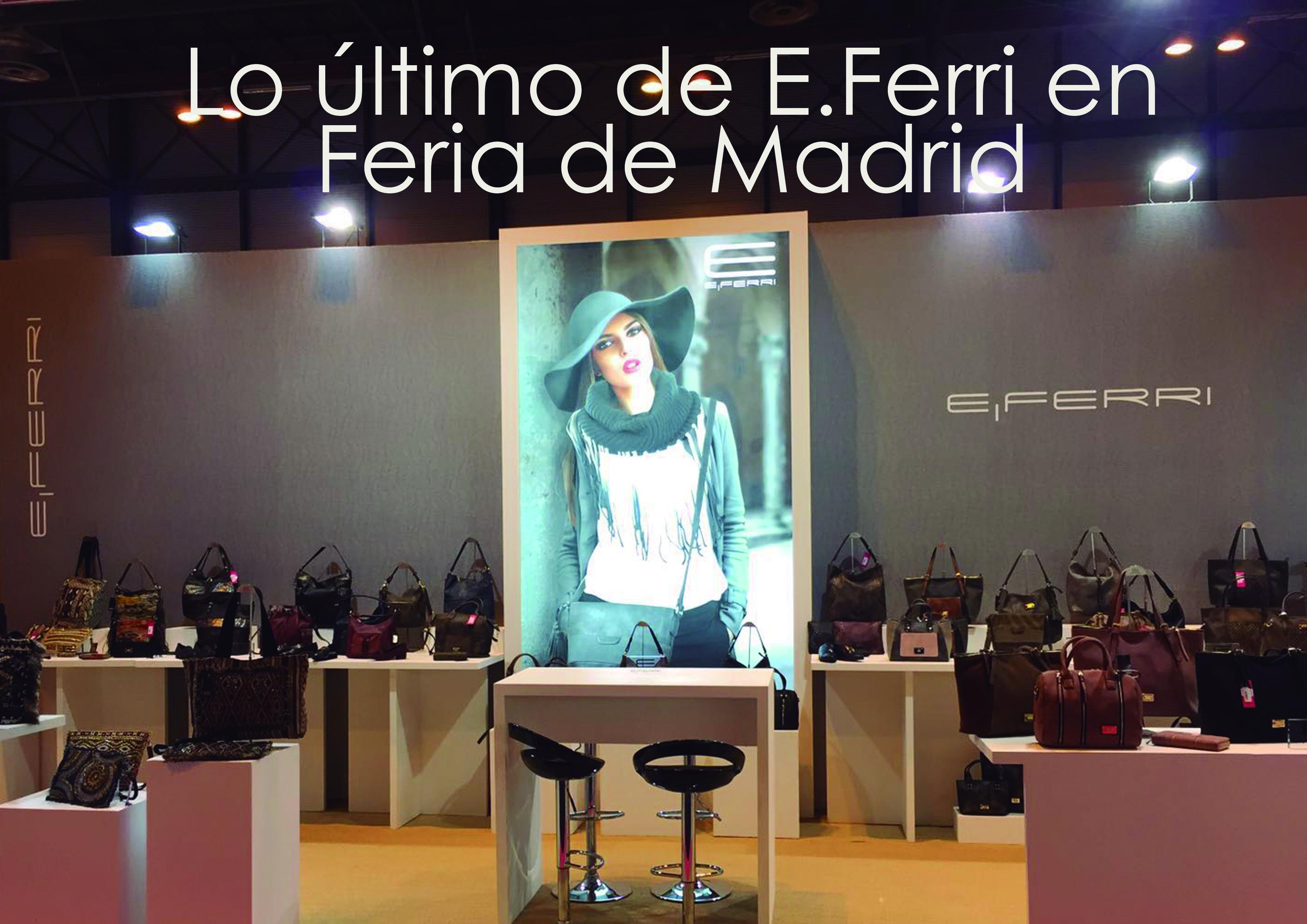 Lo último de E.Ferri en Feria de Madrid