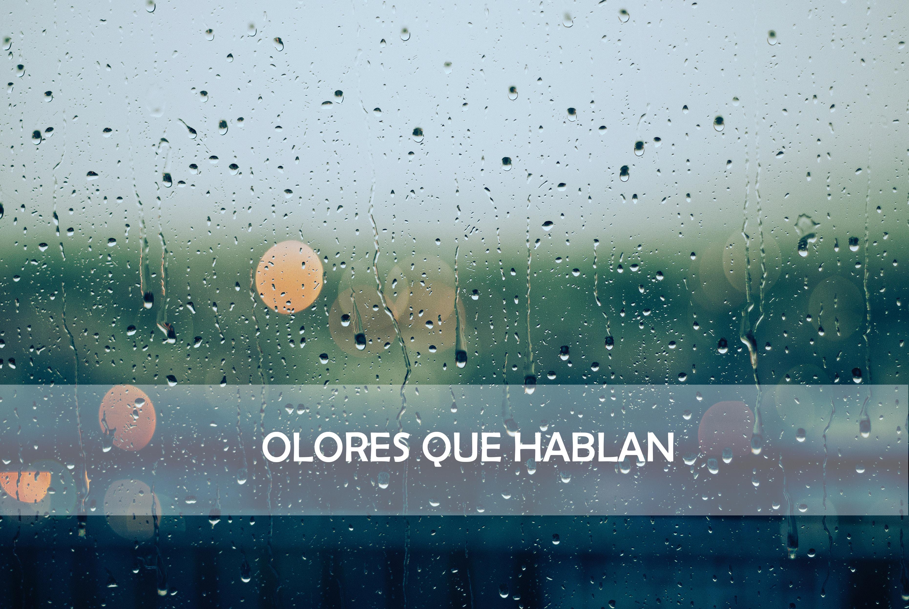 OLORES QUE HABLAN